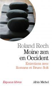 Moine zen en occident - Roland Rech