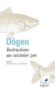Dōgen - Instructions au cuisinier zen