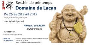 26-28 avril 2019 – Retraite annuelle bouddhiste zen à Lacan
